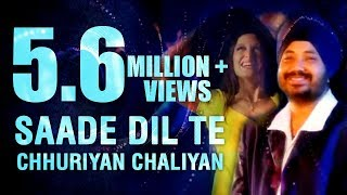 Daler Mehndi  Saade Dil Te Chhuriyan Chaliyan  Punjabi Pop Song  Superhit Punjabi Party Song