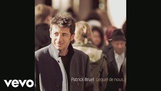 Patrick Bruel - Les larmes de leurs pères (Audio)