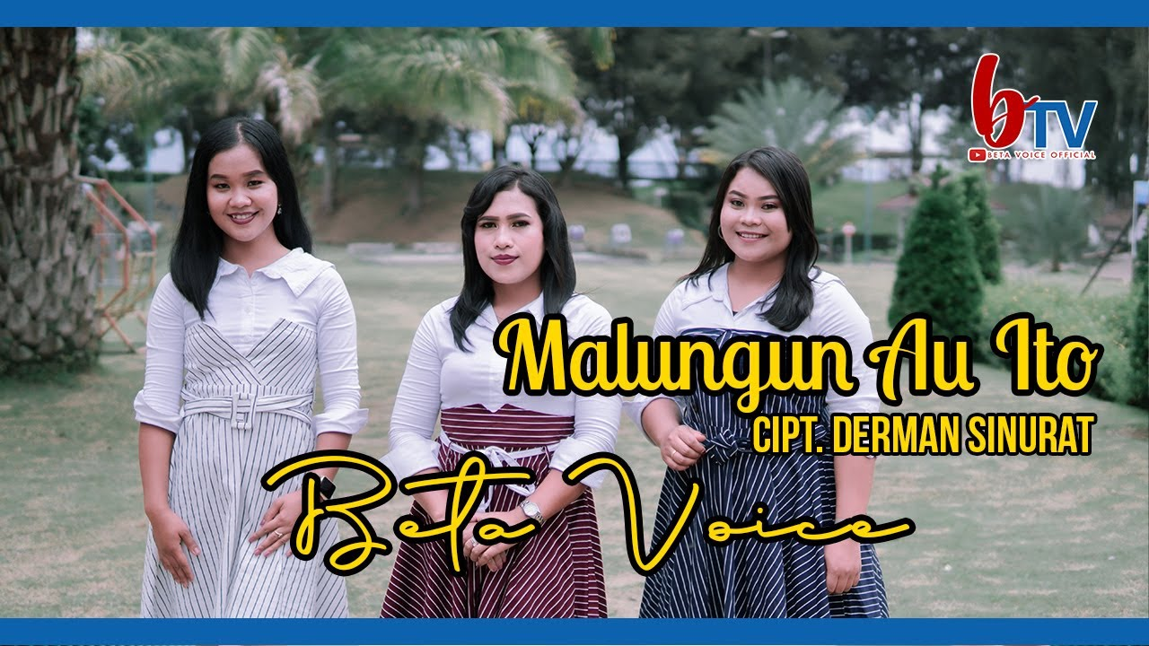 Malungun Au Ito Cipt Derman Sinurat - Beta Voice ( Official Music Video) | Single Terbaru 2021