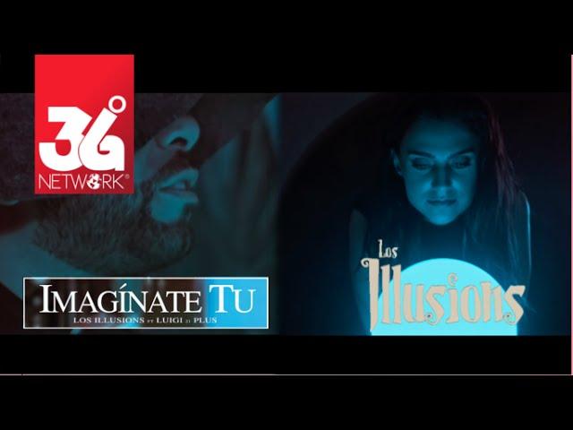Los Illusions - Luigi 21 Plus - Imagínate Tú  [Official Video]