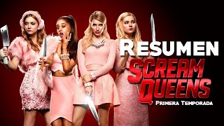 Resumen de Scream Queens - Primera Temporada