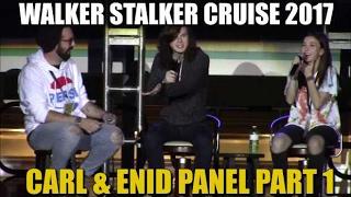 Walker Stalker Cruise 2017 Chandler Riggs and Katelyn Nacon Panel Part 1
