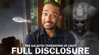 [FULL DISCLOSURE] - I Used To Work For (The Galactic Federation Of Light)