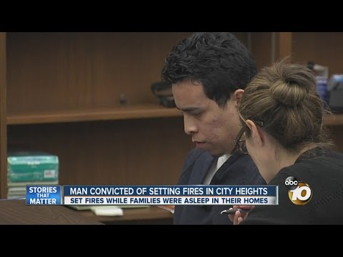 Man convicted of setting fires in City Heights