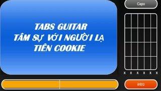 HƯỚNG DẪN ĐỆM GUITAR- BÀI TÂM SỰ VỚI NGƯỜI LẠ -TIÊN COOKIE