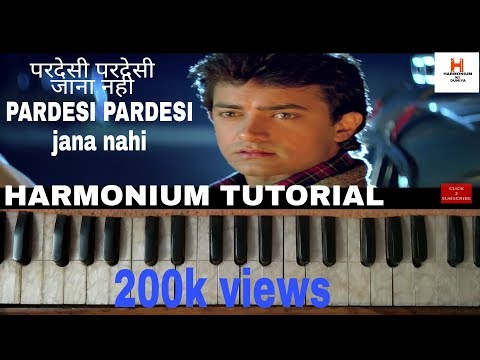 PARDESI PARDESI JANA NAHI | HARMONIUM TUTORIAL FROM THE MOVIE RAJA HINDUSTANI 1996