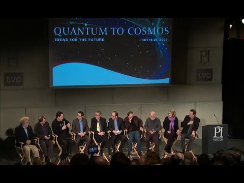 Quantum to Cosmos: Lawrence Krauss, Sean Carroll, Neil Turok, Etc.