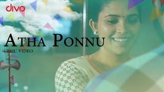 Atha Ponnu -  Ivan Yarendru Therikiratha | Lyric Video | NR. Ragunanthan | S.T.Suresh Kumar