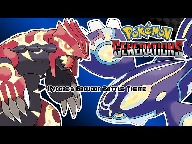 Pokemon Generations - Kyogre & Groudon Battle Music Recreation (HQ)
