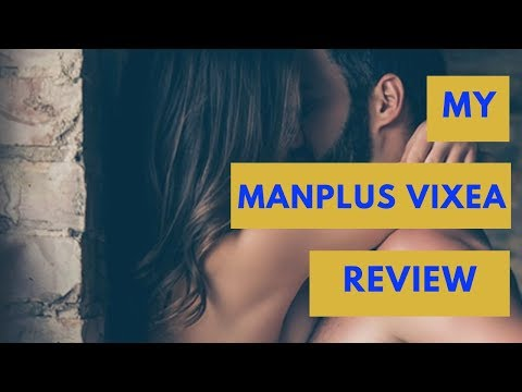 ManPlus Vixea Male Enhancement Review: A Safe Sex Boosting Pill For  Men!| Free Trial Offer!