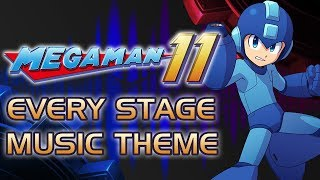 Mega Man 11 - ALL Stage Music Themes