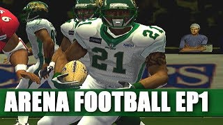 THIS IS ONE CRAZY FOOTBALL GAME ARENA FOOTBALL ROAD TO GLORY EP1