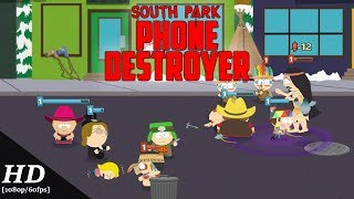 South Park: Phone Destroyer Android Gameplay [1080p/60fps]
