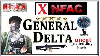 XNFAC General Delta ADDRESSING NFAC/ Grand Master Jay UNCUT and RAW.