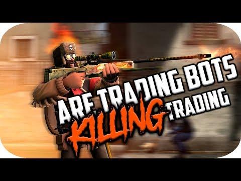 ARE TRADING BOTS KILLING TF2 & CSGO TRADING?