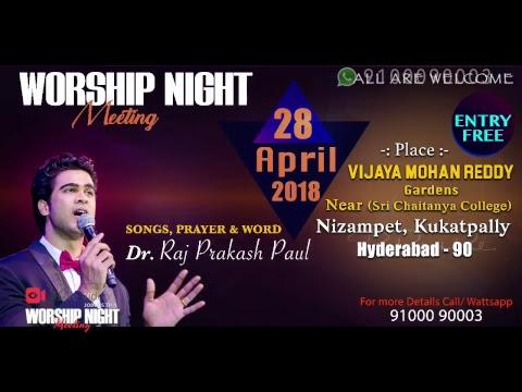 APRIL 21st, 2018 | Worship Night | Raj Prakash Paul