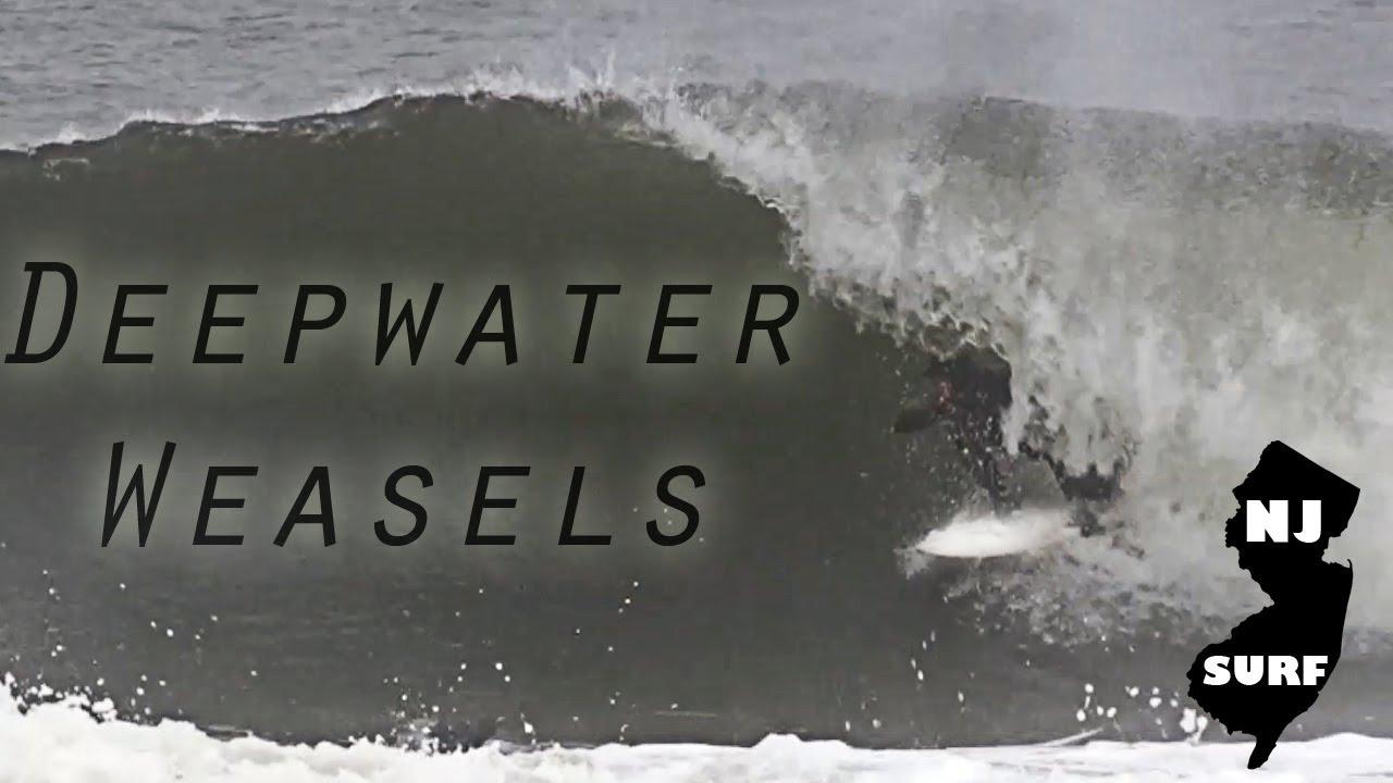 Deepwater Weasels - NJ Surf Febrauary 25th 2018