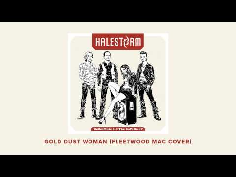 "Halestorm - ""Gold Dust Woman"" (Fleetwood Mac Cover) [OFFICIAL AUDIO]"