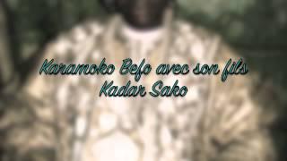 Karamoko Befo et Kadar Sako