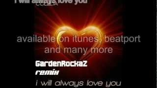 Coleda - I will always love you (GardenRockaZ Remix radio version) Whitney Houston cover 2012