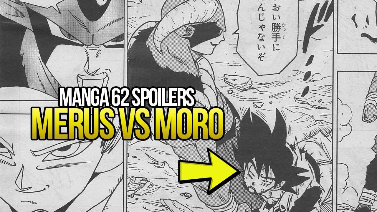 ¡SPOILERS DE INFARTO! Merus Vs Moro ¿Qué pasó con Gohan? | Manga 62 Dragon Ball Super