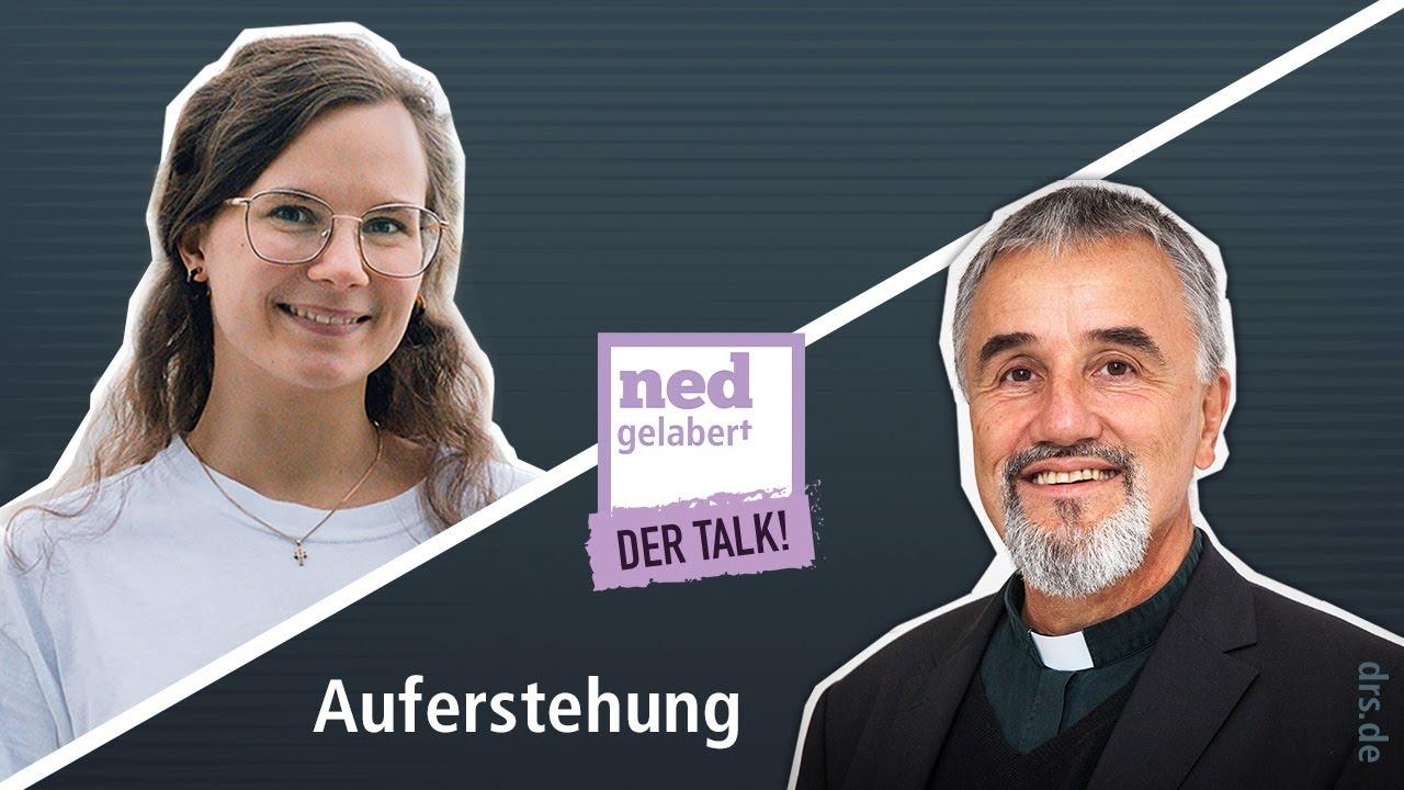 """Ned gelabert """"Der Talk!"""" - Auferstehung"""