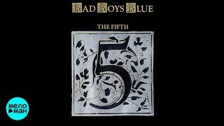 Bad Boys Blue The Fifth 1989 Full Album