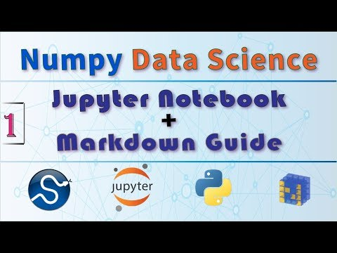 What is Jupyter Notebook ? Introduction, Walkthrough + Jupyter