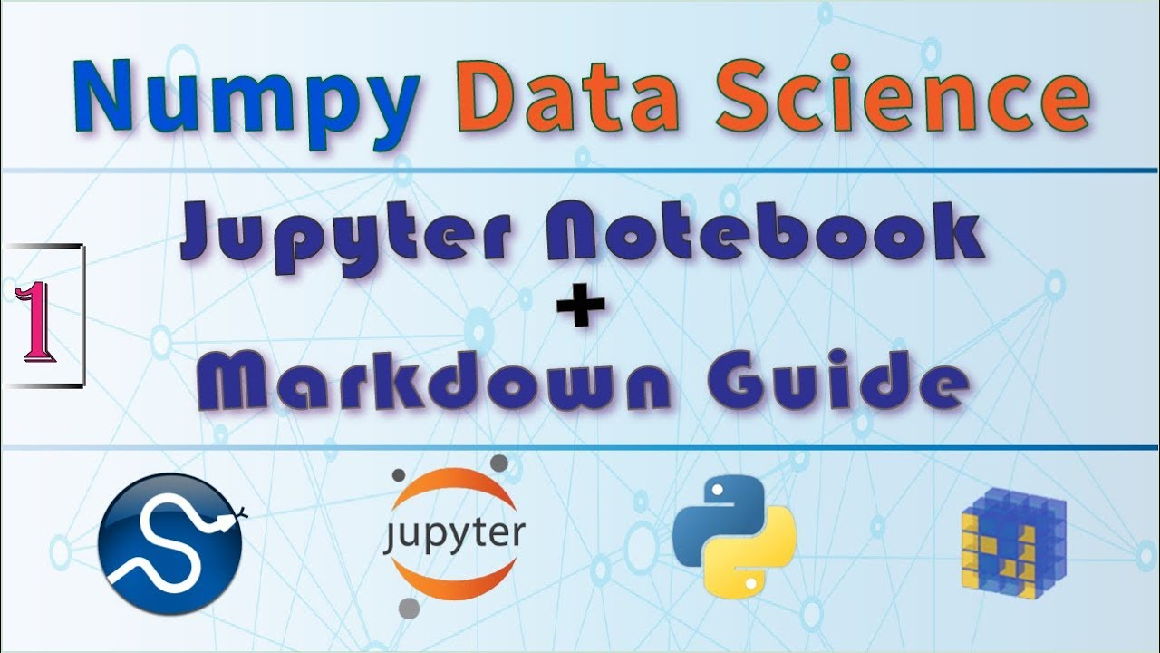 What is Jupyter Notebook ? Introduction, Walkthrough + Jupyter Markdown  Beginners Guide