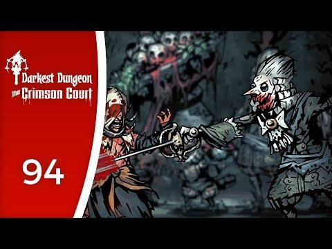 Take my hard steel! - Let's Play Darkest Dungeon: The Crimson Court #94