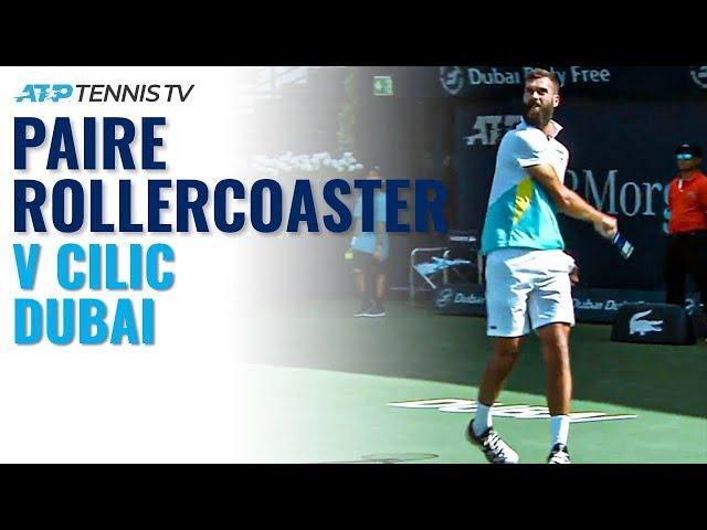 Racket Smashes & Flashy Winners: Benoit Paire Rollercoaster vs Cilic | Dubai 2020 Highlights