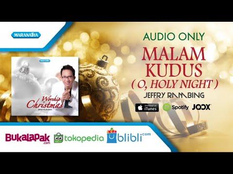Malam Kudus /O, Holy Night - Jeffry Rambing (Audio)