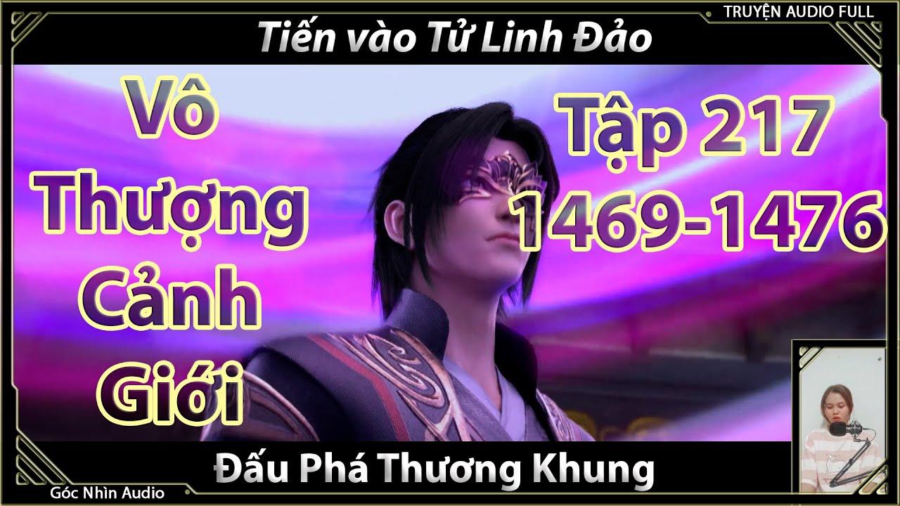 [Dịch Chuẩn] Đấu Phá Thương Khung hậu truyện tập 217 (chương 1469-1476)   Tiến vào Tử Linh Đảo