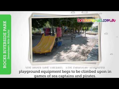 Rocks Riverside Park • Brisbane Kids
