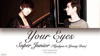 Super Junior - Your Eyes (Kyuhyun  & Yesung)