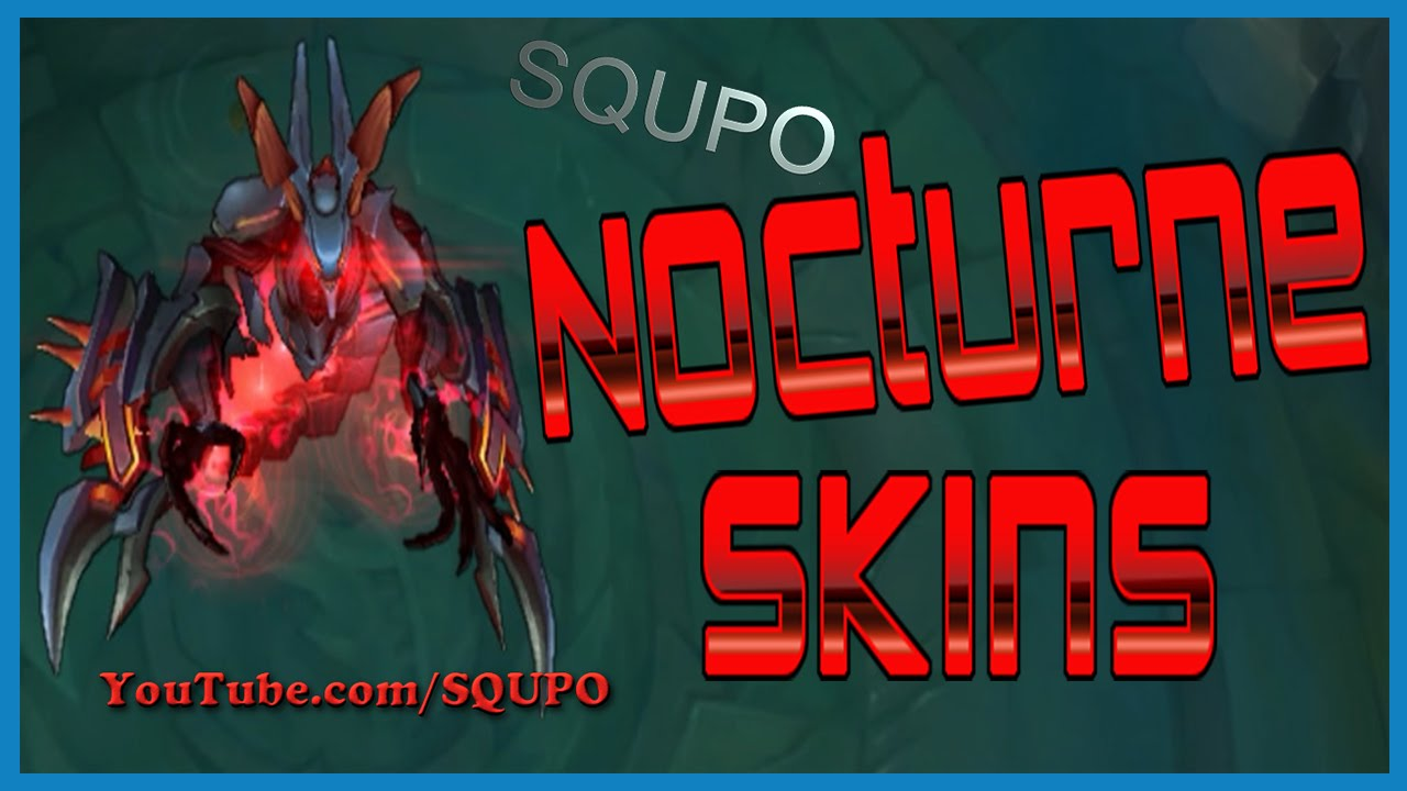 All Nocturne Skins (League of Legends) - YouTube