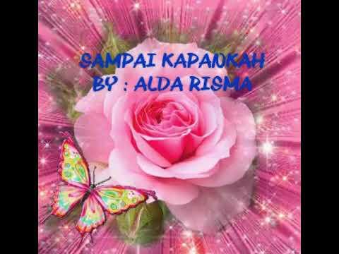 Free download lagu Sampai Kapankah - Alda Risma - Lirik Mp3 terbaik