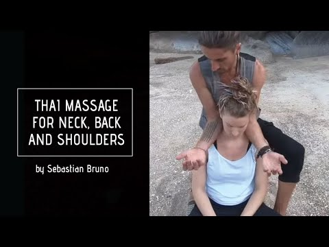 Thai Massage for neck, back and shoulders- ThaiVedic flow