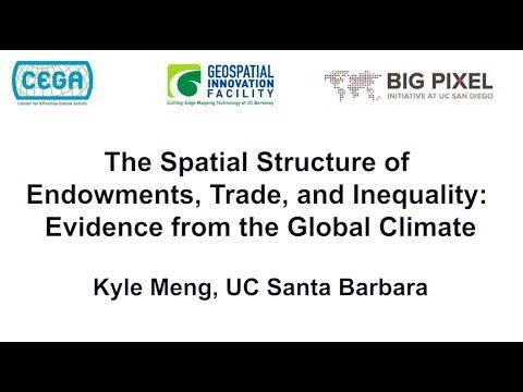 Geo4Dev Conference 2017: Kyle Meng, UC Santa Barbara