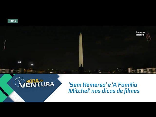 'Sem Remerso' e 'A Família Mitchel' nas dicas de filmes para ver em casa neste fim de semana