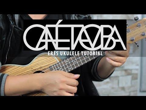 Café Tacuba - Eres UKULELE Tutorial FÁCIL