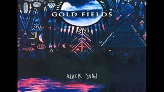 Gold Fields - Thunder [HQ] Audio