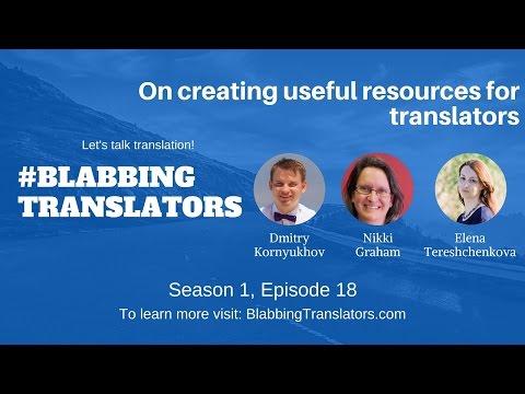 #BlabbingTranslators On creating useful resources for translators feat  @Nikki Graham