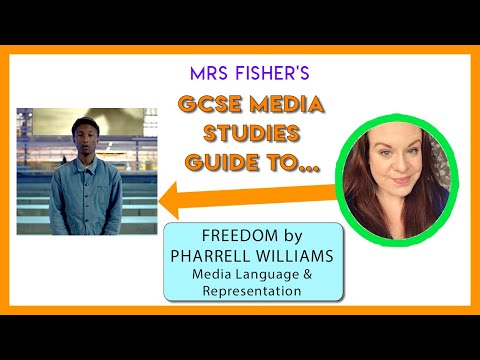 GCSE Media - Freedom by Pharrell Williams - Media Language & Representation