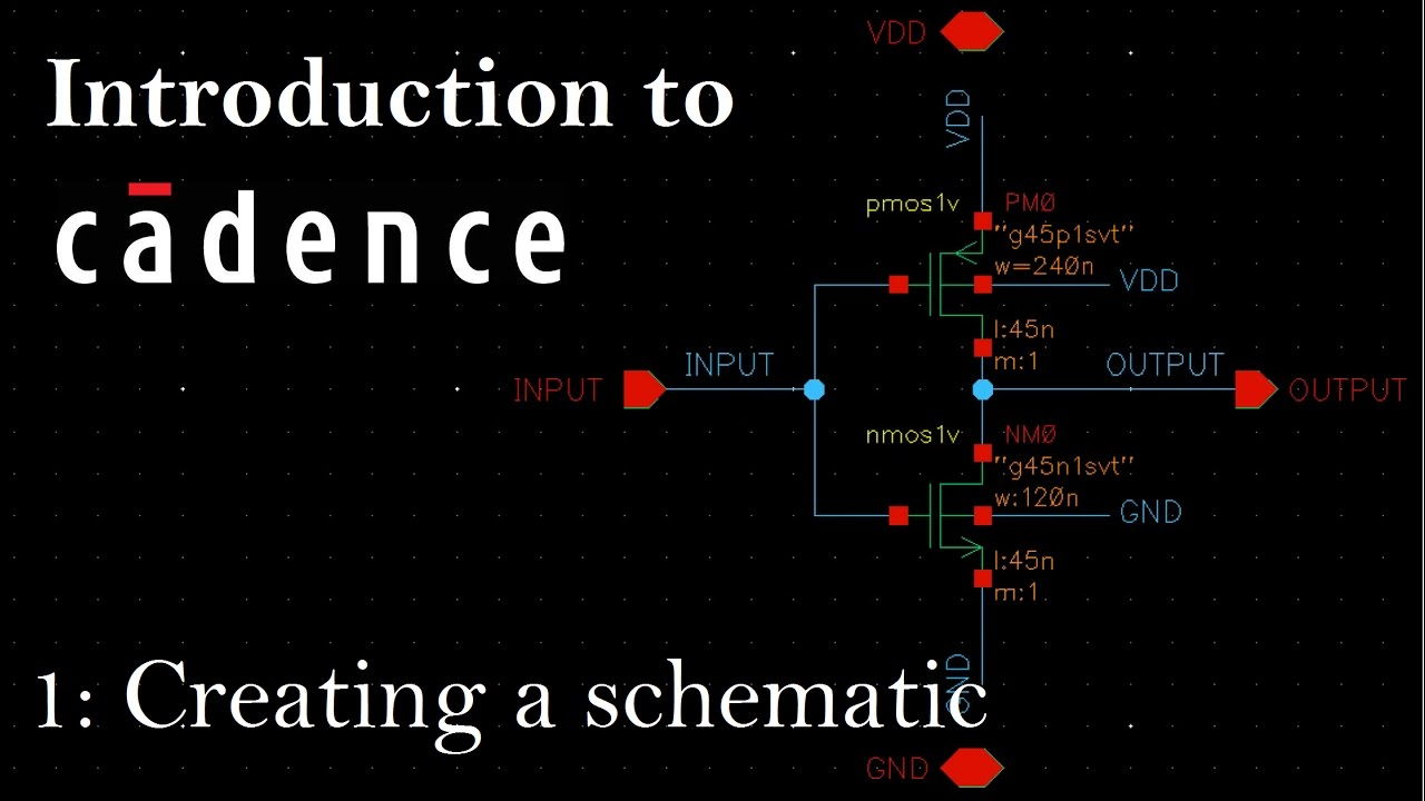 Intro to Cadence 1: Creating a Schematic and Symbol