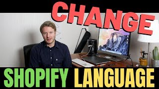 How To Change Shopify Store Language 2019