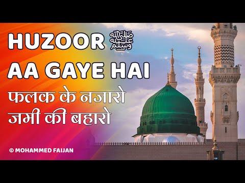 Huzoor Aa Gaye Hai | Rabi Ul Awal New Naat 2018 | Eid Milad Un Nabi