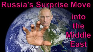 Russia's surprise move into the Middle East - End Time Bible Prophecy being fulfilled