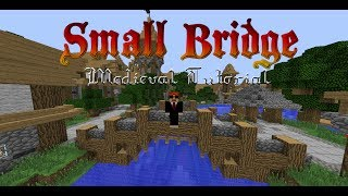How To Make A Small Medieval Bridge (minecraft Tutorial)