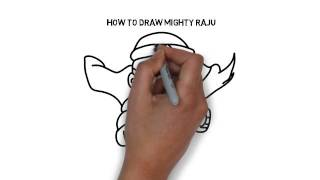 How to draw Mighty Raju